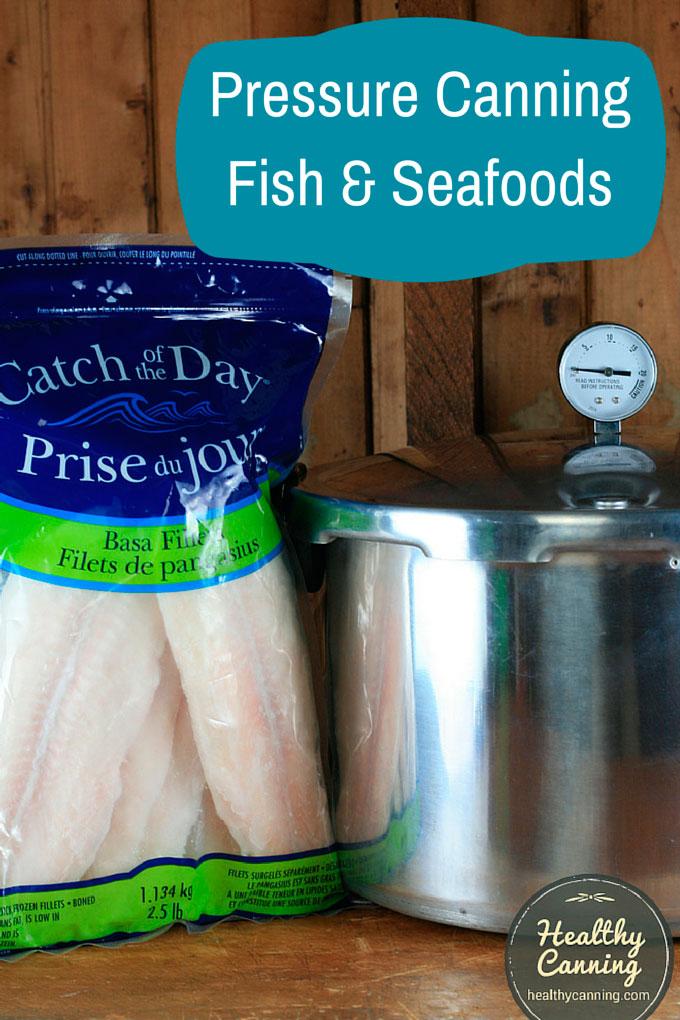 Pressure Canning Fish and Seafoods