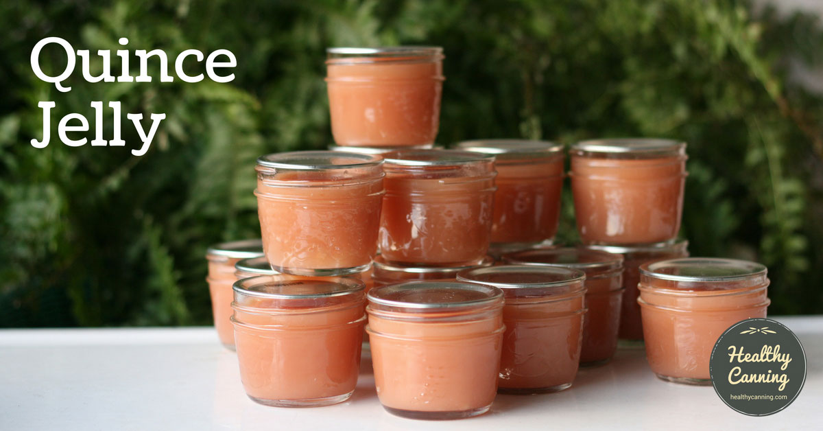 Quince Jelly - Healthy Canning