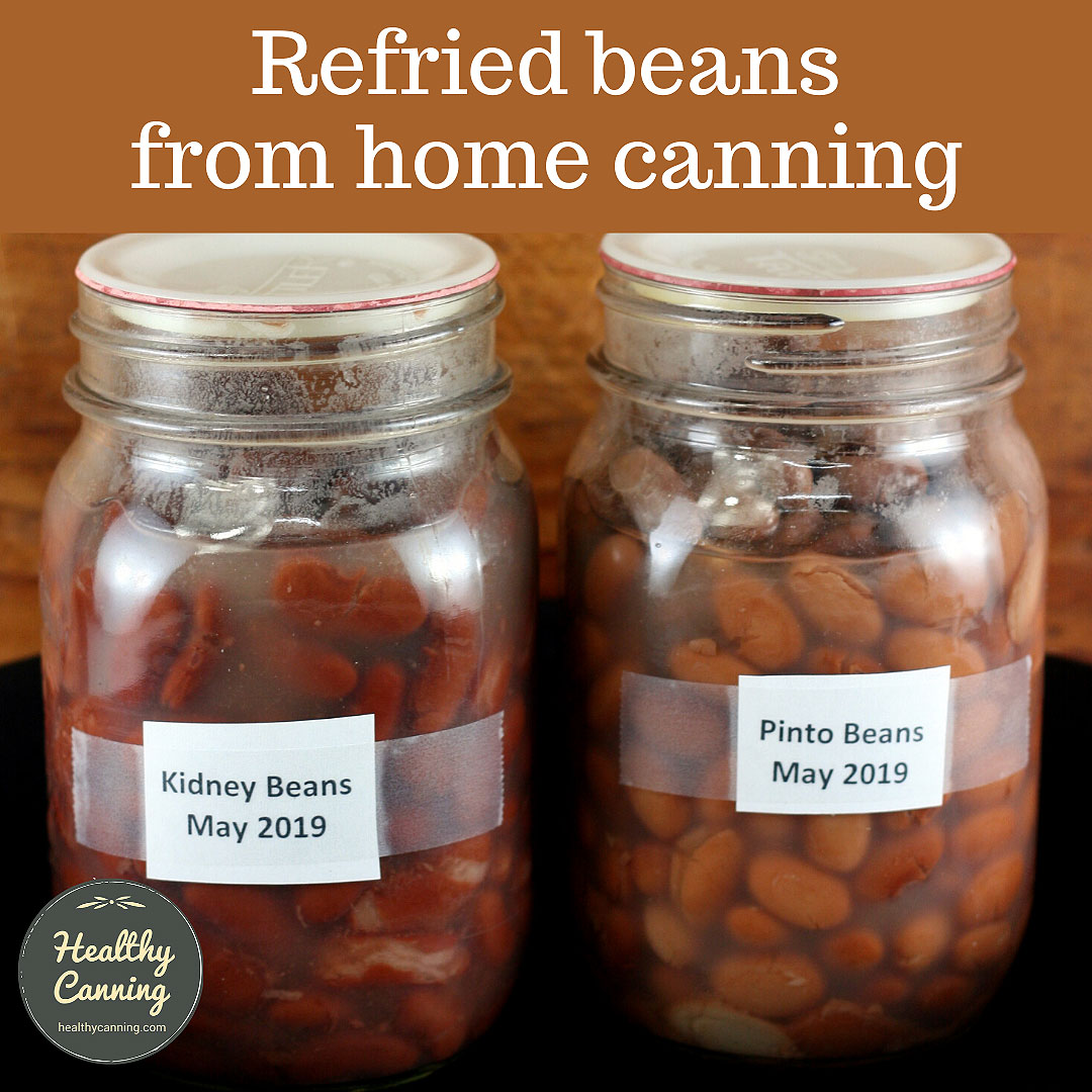 Refried Beans From Home Canning Healthy Canning