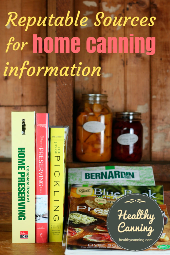 Reputable sources for home canning information