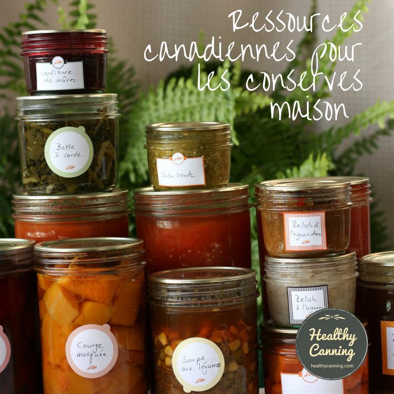 Ressources canadiennes pour les conserves maison