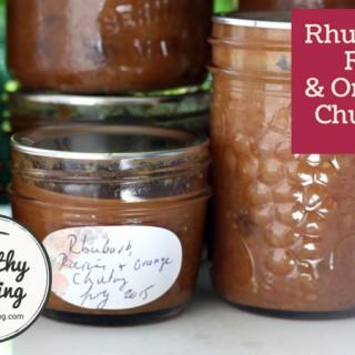 Rhubarb, Raisin and Orange Chutney