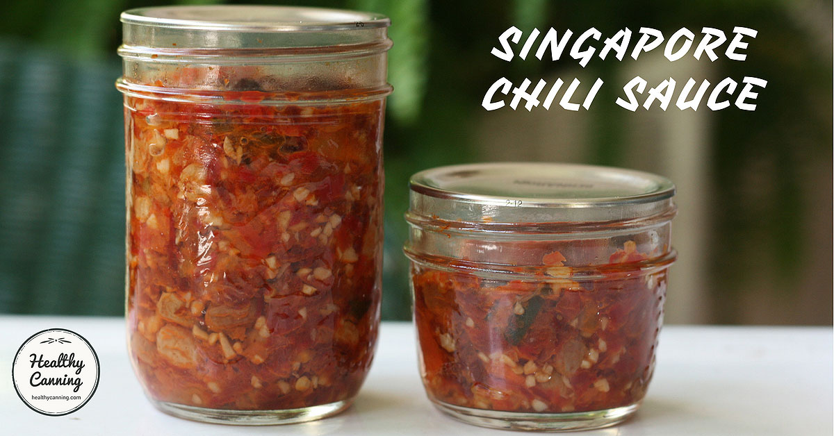 Singapore Chili Sauce Healthy Canning