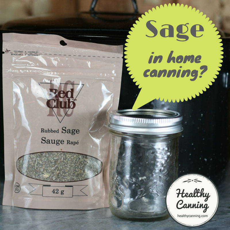 Can you use sage in home canning?
