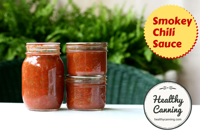 Smokey Chili Sauce - Healthy Canning