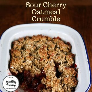 Sour Cherry Oatmeal Crumble