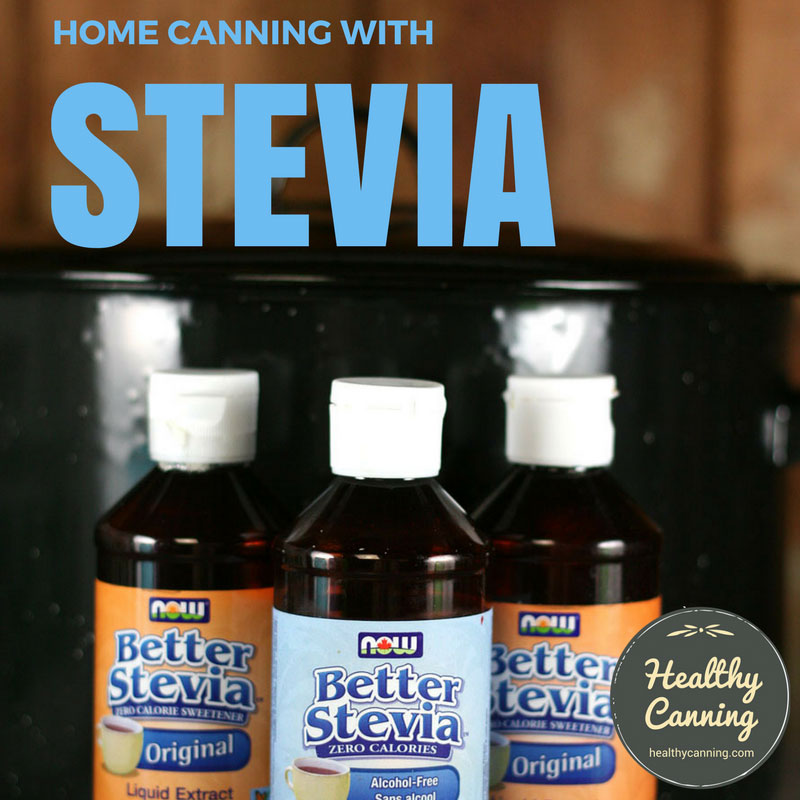 Home canning with stevia