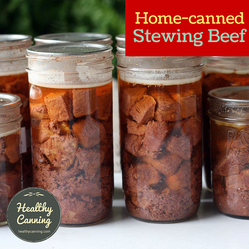 home canned stewing beef