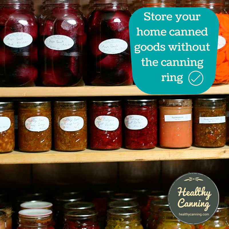 Store your home canned food without the canning rings