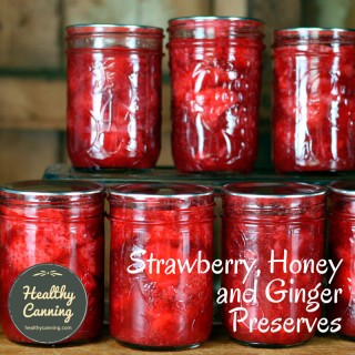 Strawberry, Honey and Ginger Preserves