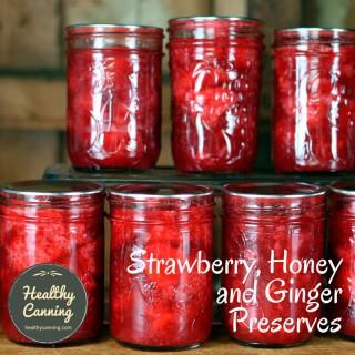 Strawberry, Honey and Ginger Preserves