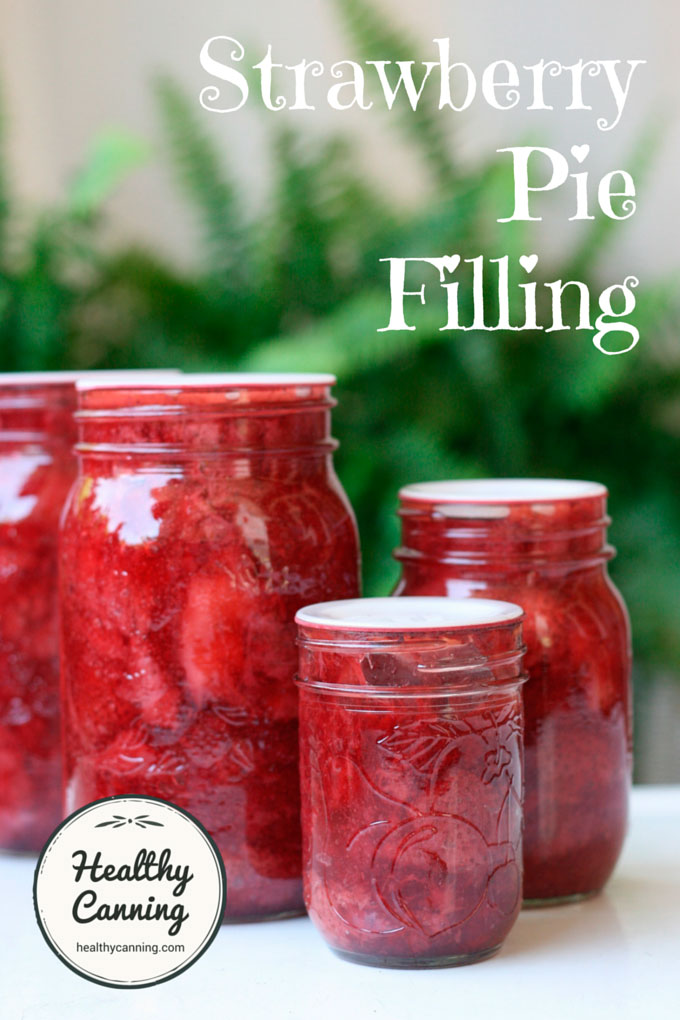 Strawberry Pie Filling Healthy Canning