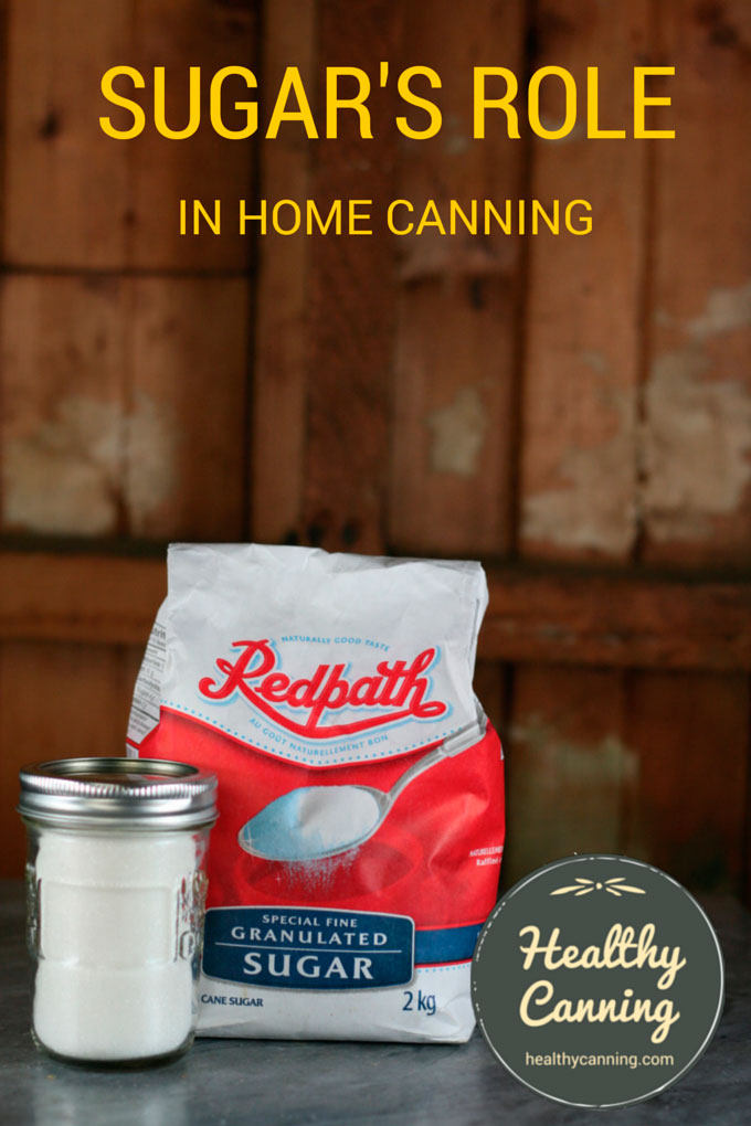 Sugar's role in home canning