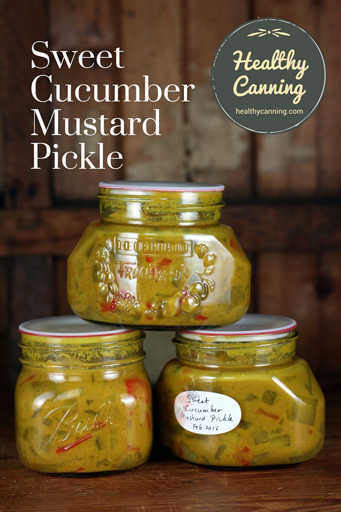 Sweet Cucumber Mustard Pickle Healthy Canning