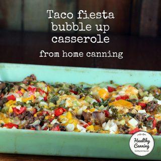 Taco fiesta bubble up casserole