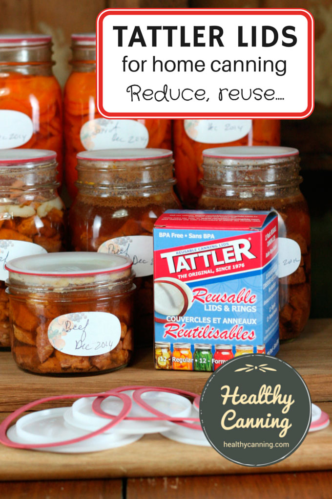 Tattler Reusable Canning Lids for home canning preserving bottling