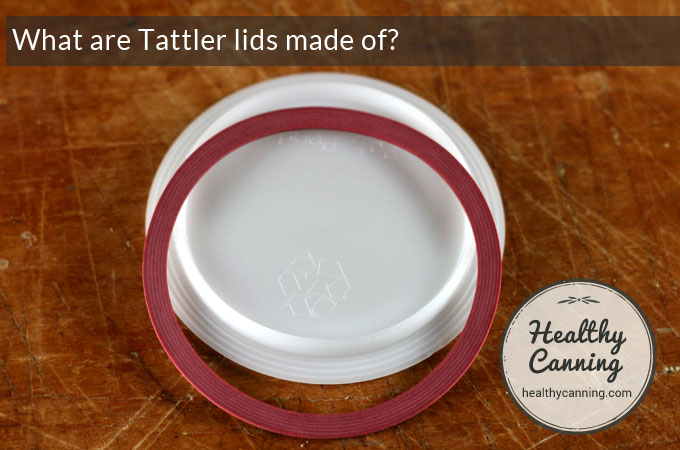 Tattler lids what are they made of