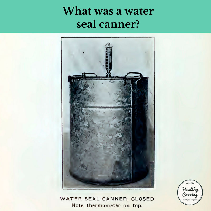 Water Seal Canners