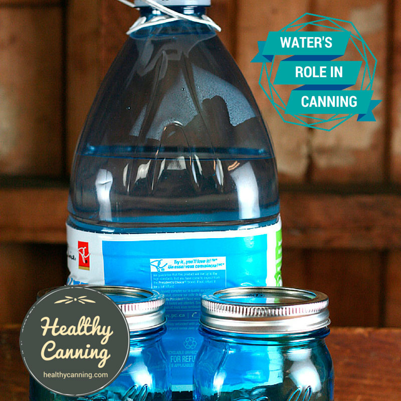 Water's Role in Home Canning