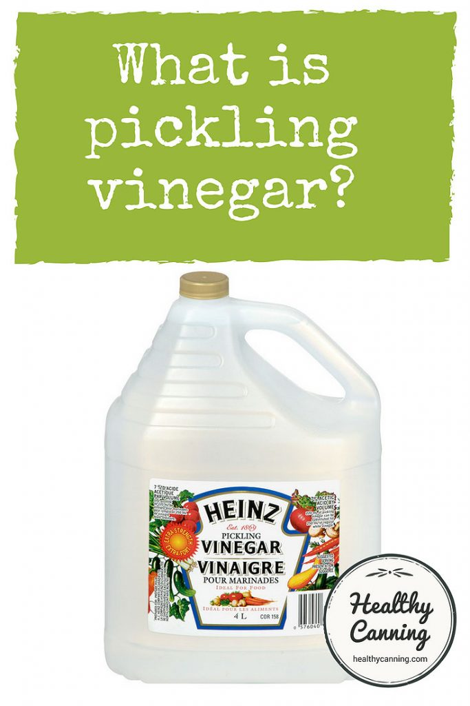 Pickling vinegar - Healthy Canning