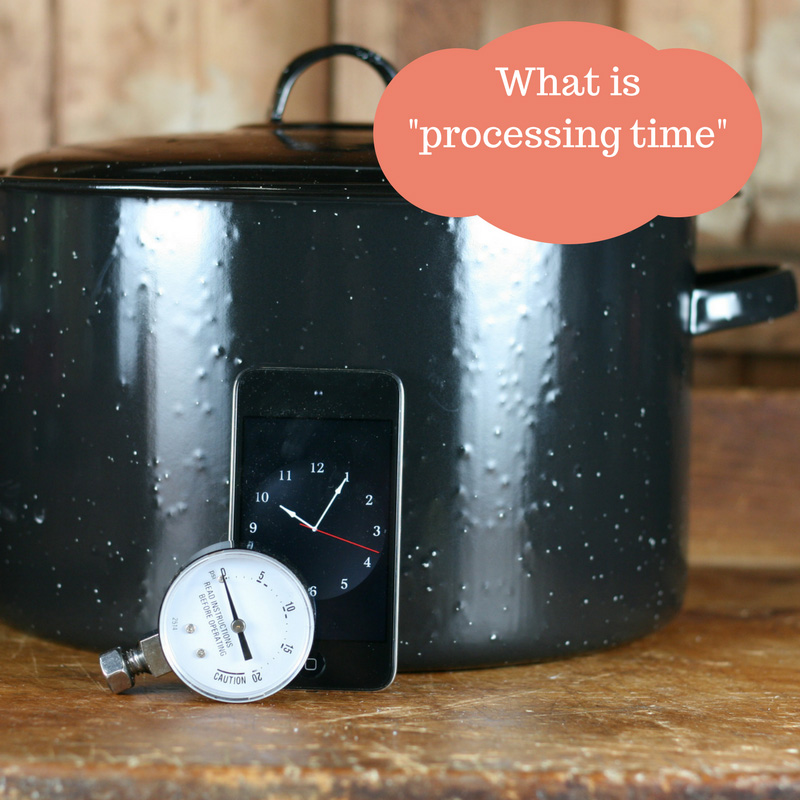 What does processing time mean in home canning?