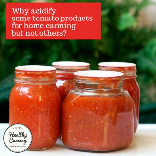 Why do some tomato products need acidification but not others?