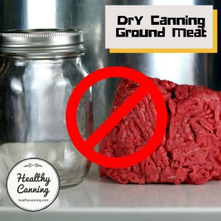Do not dry can ground meat