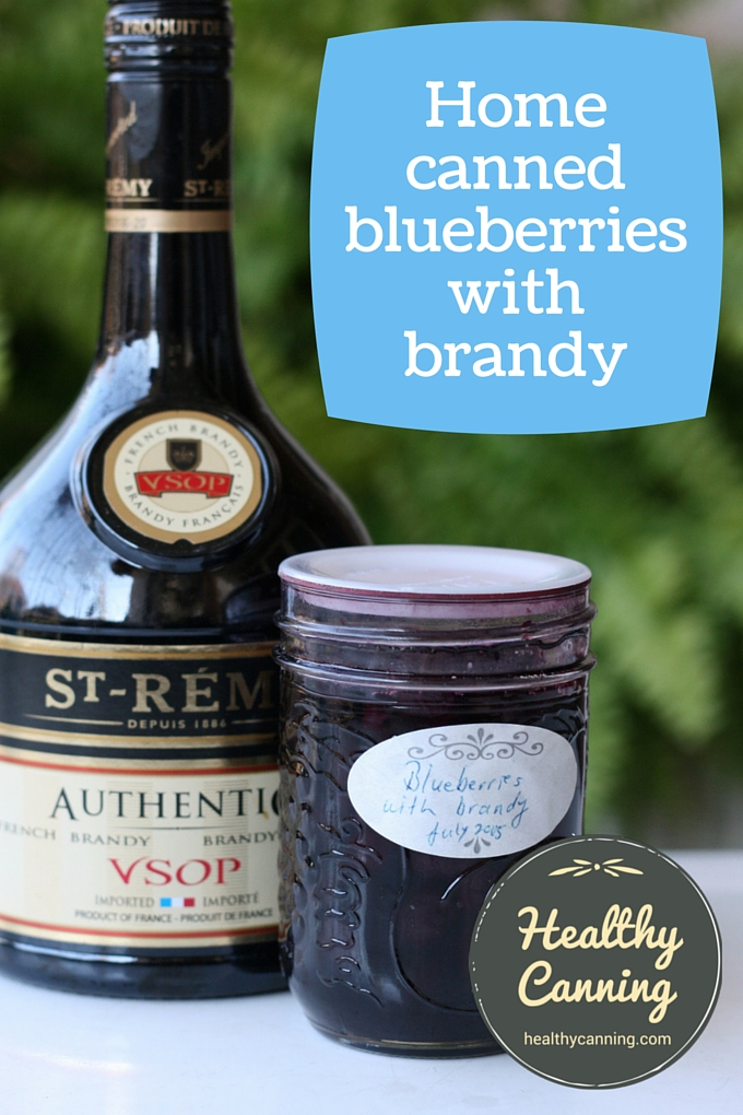 home canned blueberries with brandy 03