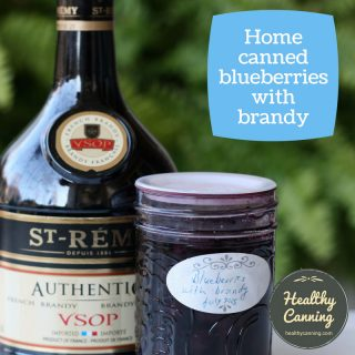 Home canned blueberries with brandy