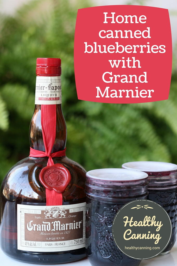 home canned blueberries with grand marnier 01