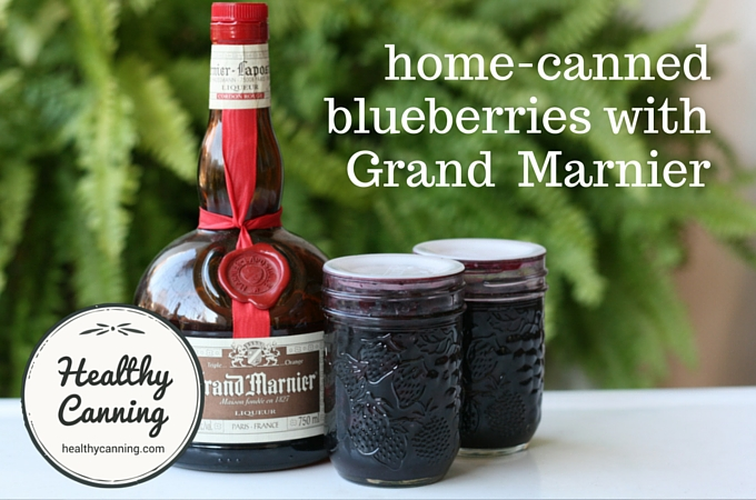 home canned blueberries with grand marnier 04