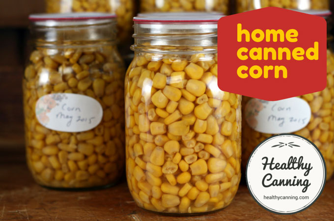 home canned corn 002