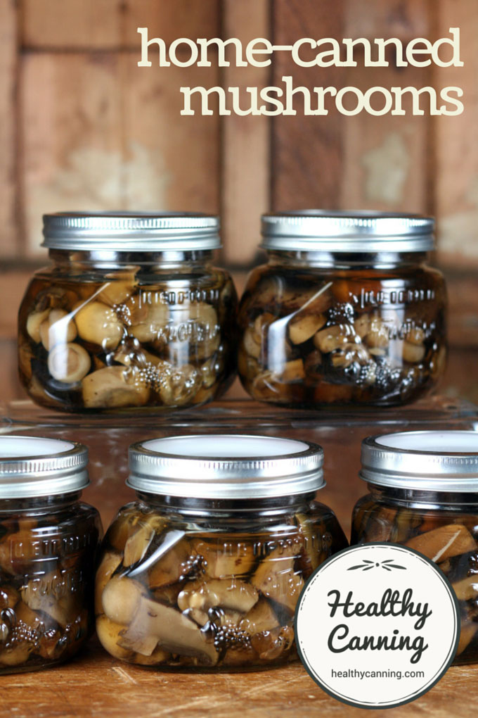 home canned mushrooms 001