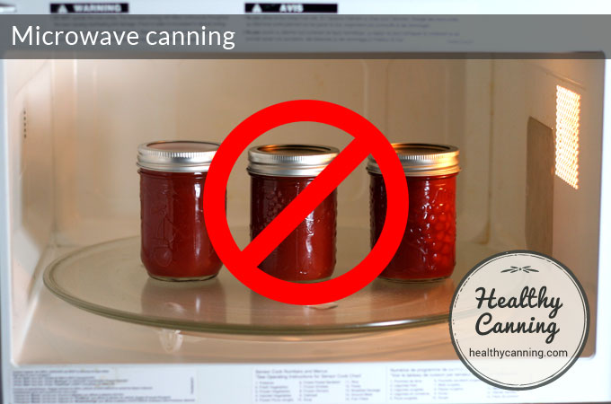 Microwave Canning - Healthy Canning