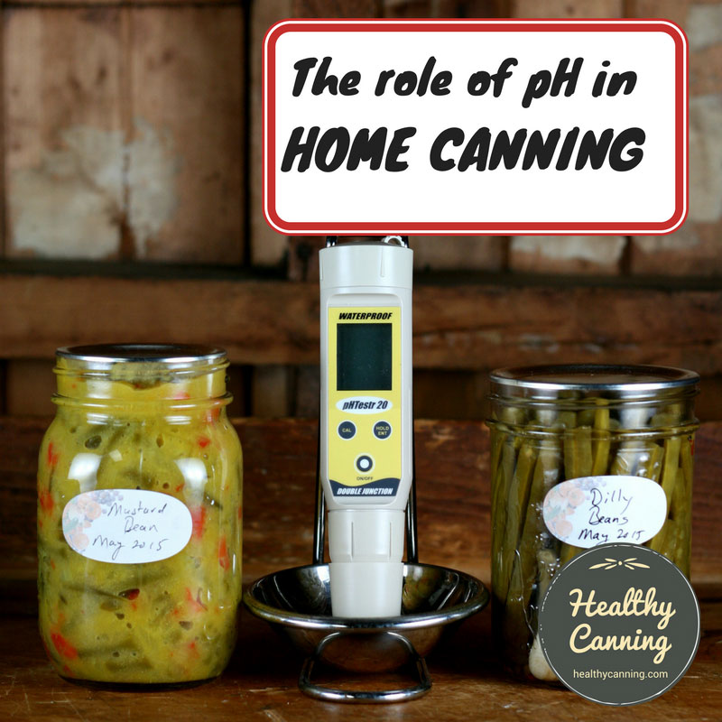 pH's role in home canning