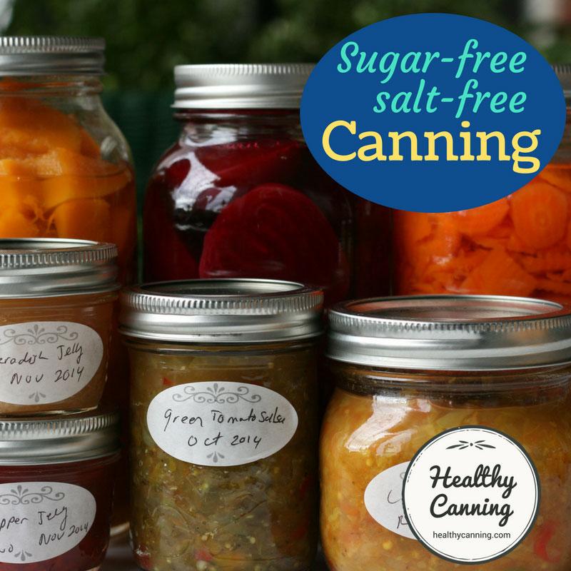 Sugar and salt-free canning