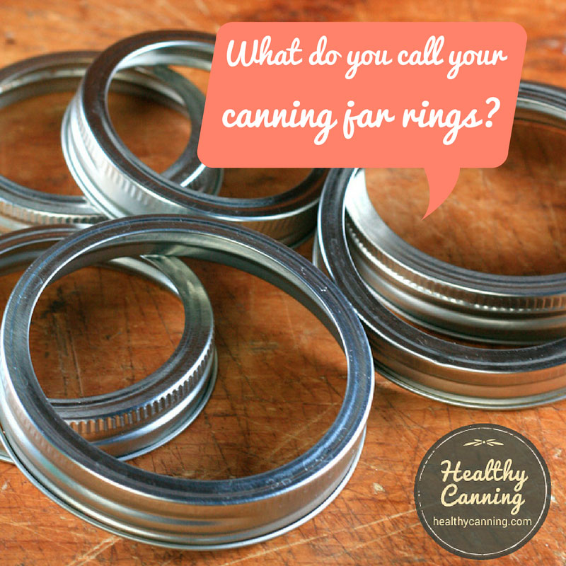 What do you call your canning jar rings?