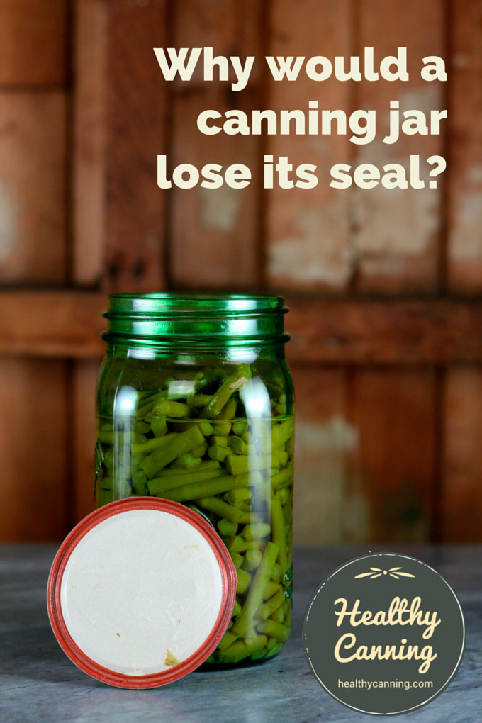 Why would a canning jar lose its seal?